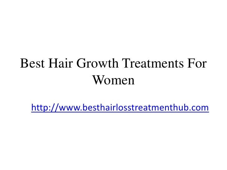 Best hair growth treatments for women