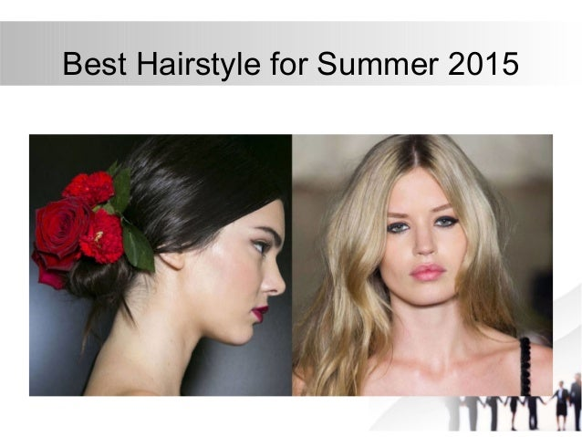 best hairstyles for summer 2015