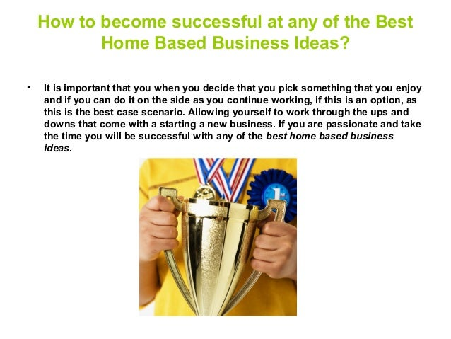 Awesome Successful Home Based Business Ideas 2013, Top Business Startups In Canada,  Powerful Minds Quotes