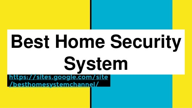 Best home security 28 images webcams products the best for Best security for your home