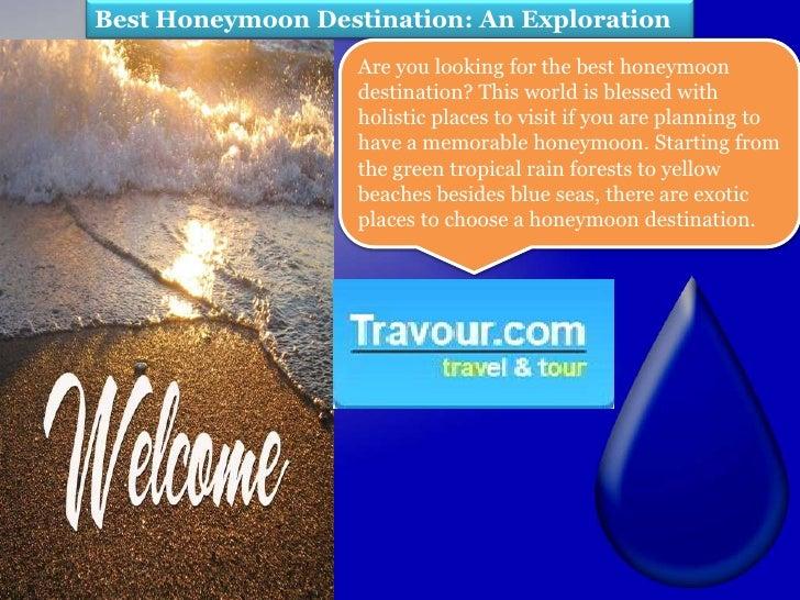 Best Honeymoon Destination: An Exploration                   Are you looking for the best honeymoon                   dest...