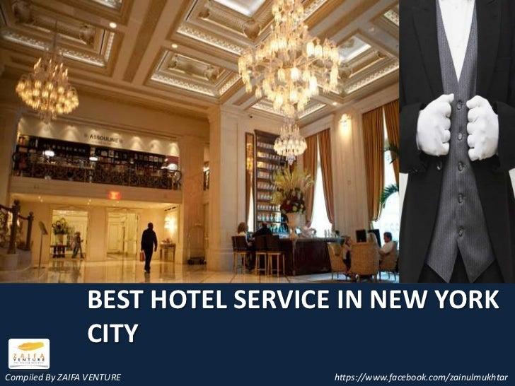 Best hotel service in new york city