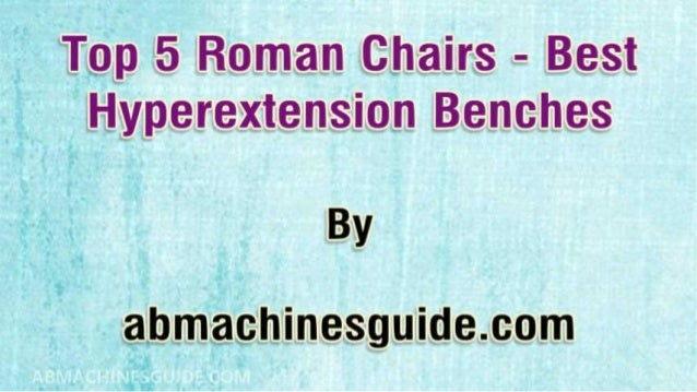 Best Hyperextension Benches & Roman Chairs