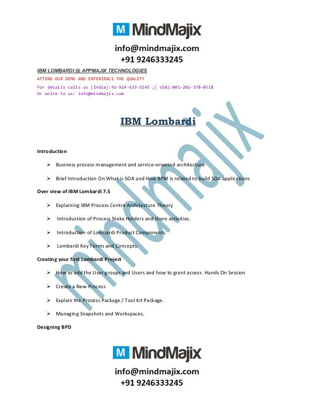 IBM LOMBARDI @ APPMAJIX TECHNOLOGIES ATTEND OUR DEMO AND EXPERIENCE THE QUALITY For details calls us (India):91-924-633-32...