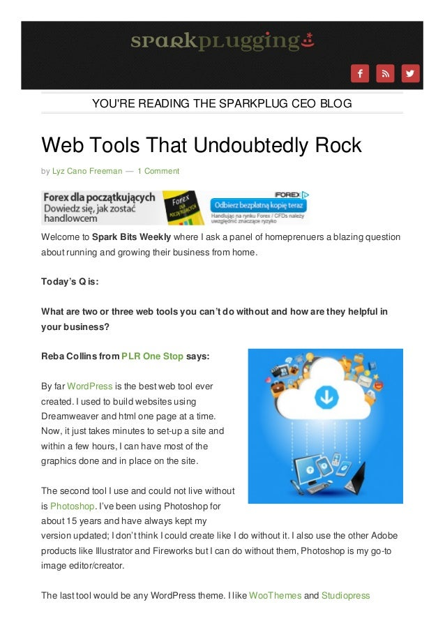     YOU'RE READING THE SPARKPLUG CEO BLOG  Web Tools That Undoubtedly Rock by Lyz Cano Freeman — 1 Comment  Welcome to S...