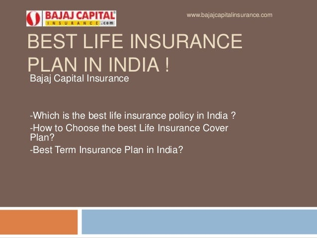 BEST LIFE INSURANCE PLAN IN INDIA ! Bajaj Capital Insurance -Which is the best life insurance policy in India ? -How to Ch...