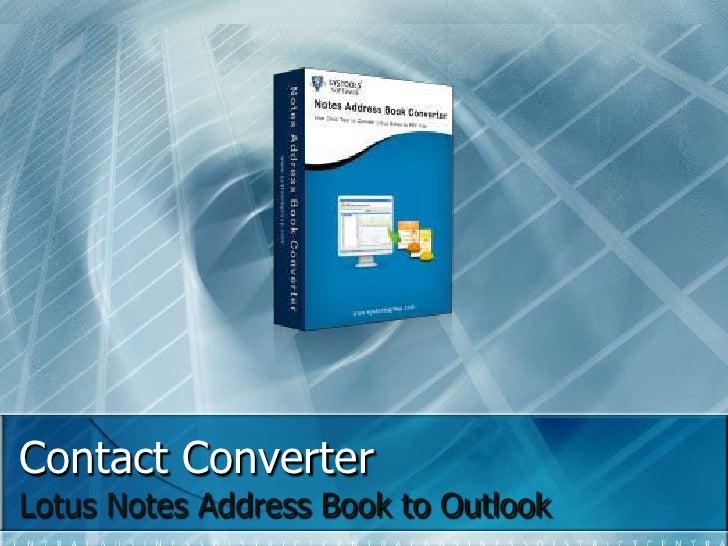 Contact ConverterLotus Notes Address Book to Outlook