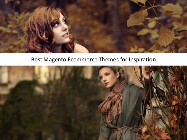 Best Magento Ecommerce Themes for Inspiration