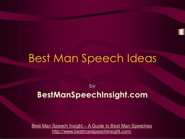 Best Man Speech Ideas                         by  BestManSpeechInsight.comBest Man Speech Insight – A Guide to Best Man Sp...