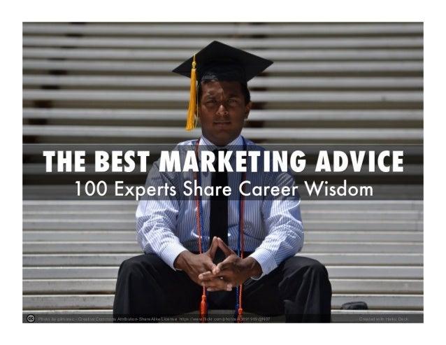 Best Marketing Advice - 100 Global Experts Share Their Career Wisdom