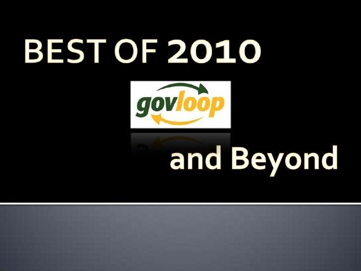 BEST OF 2010<br />GovLoop and Beyond<br />
