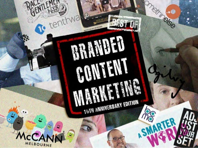 Best of Branded Content Marketing: 10th Anniversary Edition