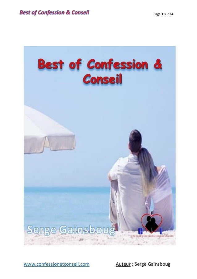 Page 1 sur 34 www.confessionetconseil.com Auteur : Serge Gainsboug