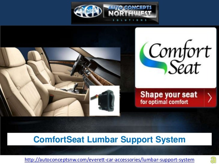 ComfortSeat Lumbar Support Systemhttp://autoconceptsnw.com/everett-car-accessories/lumbar-support-system