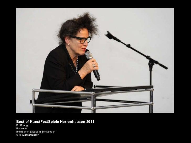KunstFestSpiele Herrenhausen 2011 Best of KunstFestSpiele Herrenhausen 2011 Eröffnung Festrede Intendantin Elisabeth Schwe...
