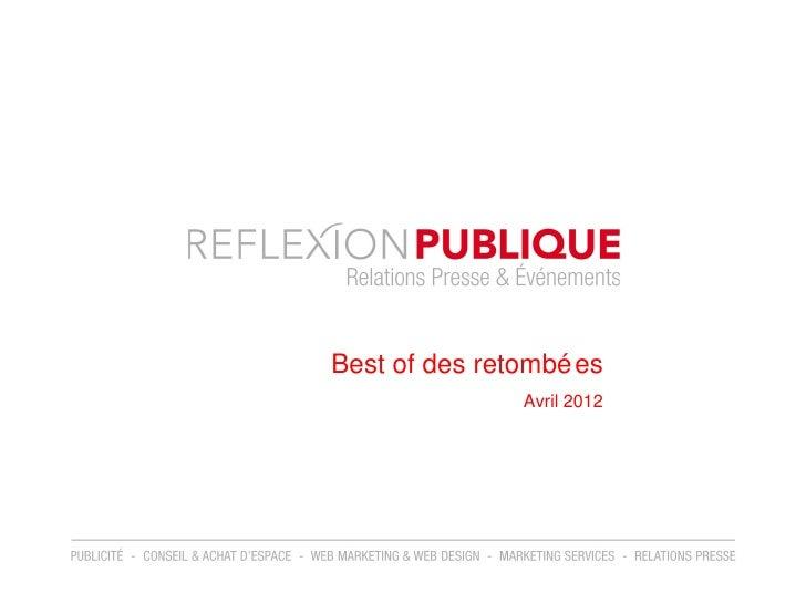Best of des retombé es               Avril 2012