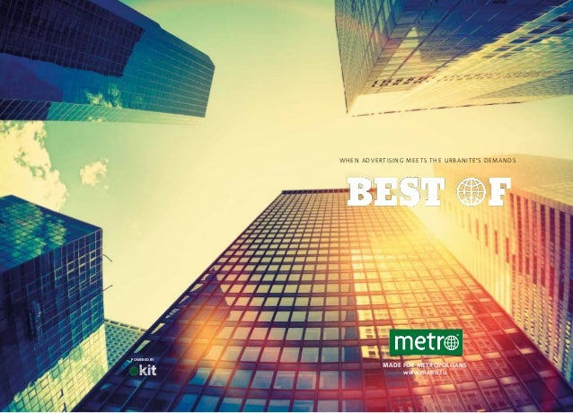 WH EN ADVERTISI NG MEETS TH E URBAN ITE'S DEMAN DS  POWERED by  MADE FOR METROPOLITANS www.metro.lu