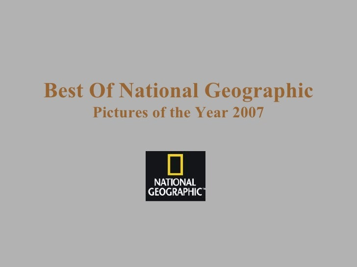 Best Of National Geographic Pictures of the Year  2007