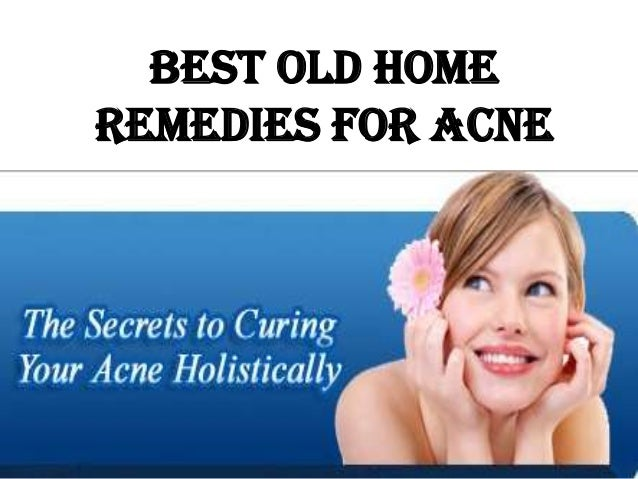 Best Old HomeRemedies For Acne