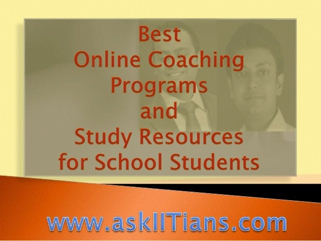 Best Online Coaching Programs and Study Resources for School Students