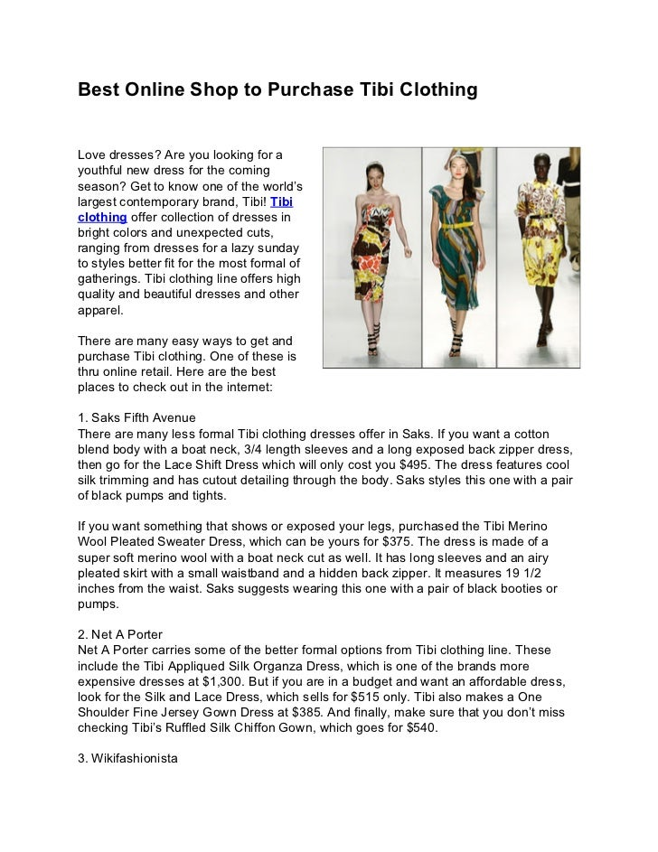Best Online Shop to Purchase Tibi ClothingLove dresses? Are you looking for ayouthful new dress for the comingseason? Get ...