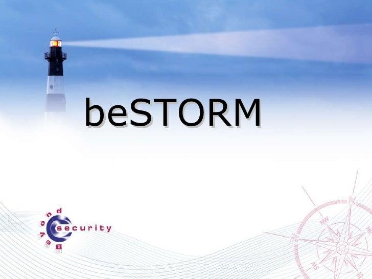BeStorm Introduction