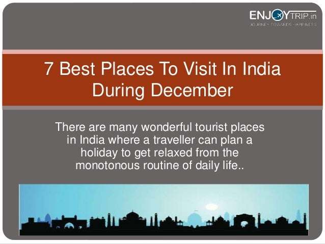 7 Beautiful Places Across In India Visit In December