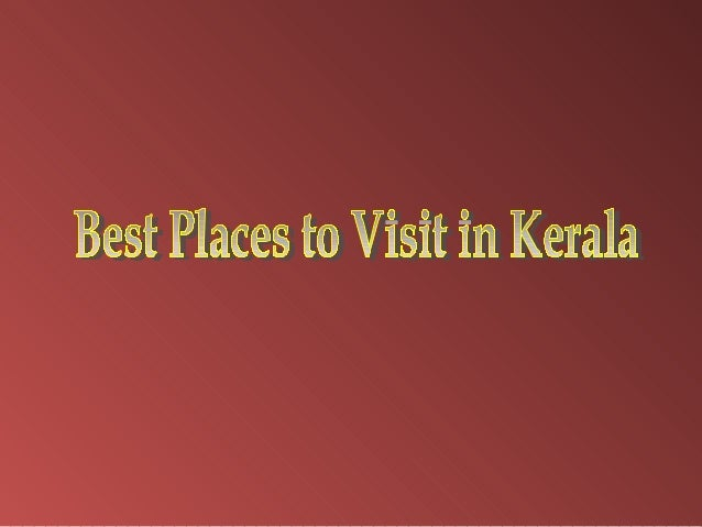 Kerala , known as Gods Own Country has some of the best adventure places for a holiday. It is the land of backwaters, lago...