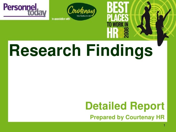 Research Findings           Detailed Report          Prepared by Courtenay HR                                 1