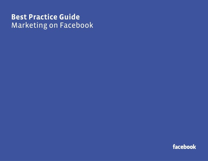 Best Practice Guide for Marketing on Facebook