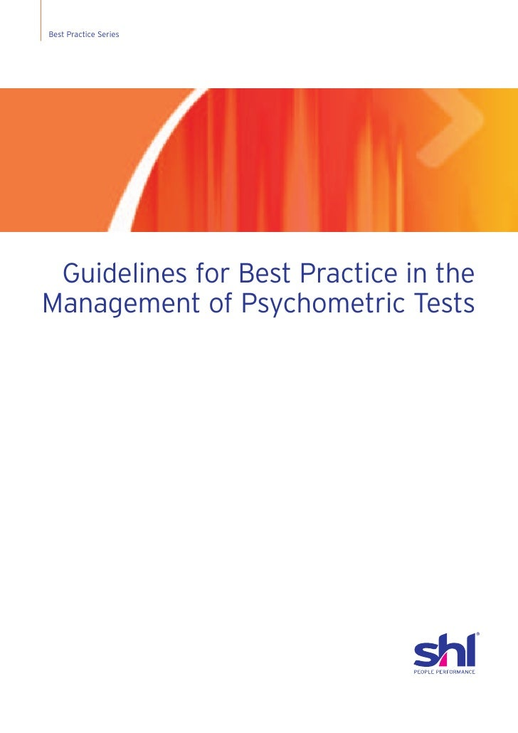 Best Practice Series Guidelines for Best Practice in theManagement of Psychometric Tests