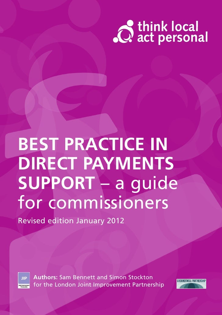 BEST PRACTICE INDIRECT PAYMENTSSUPPORT – a guidefor commissionersRevised edition January 2012    Authors: Sam Bennett and ...