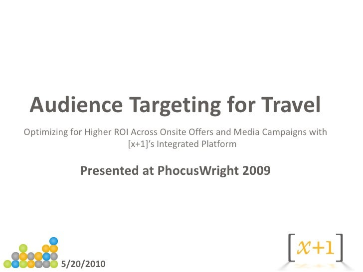 Audience Targeting for Travel Optimizing for Higher ROI Across Onsite Offers and Media Campaigns with                     ...