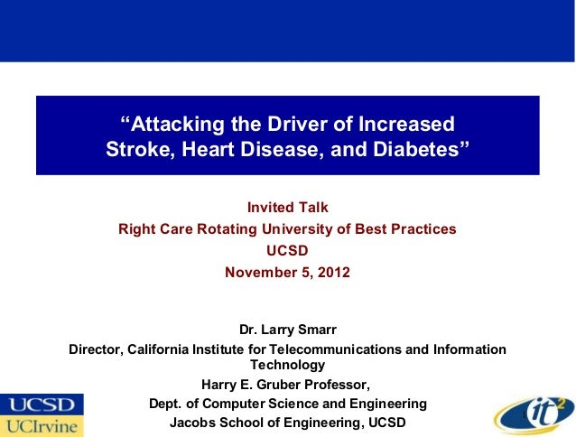 """Attacking the Driver of Increased     Stroke, Heart Disease, and Diabetes""                         Invited Talk       Rig..."