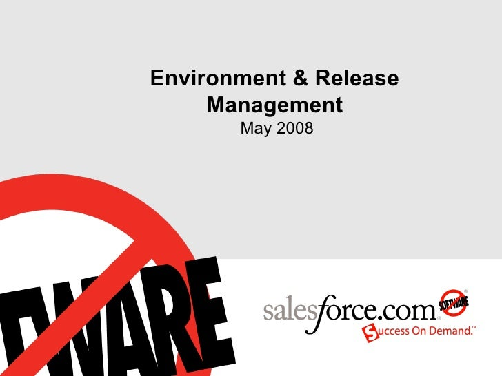 Environment & Release Management  May 2008