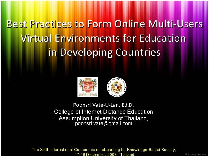 Best Practices to Form Online Multi-Users Virtual Environments for Education  in Developing Countries Poonsri Vate - U - L...