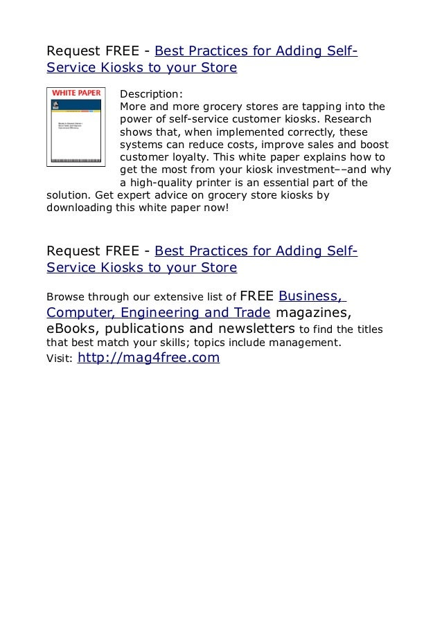 Request FREE - Best Practices for Adding Self-Service Kiosks to your Store               Description:               More a...