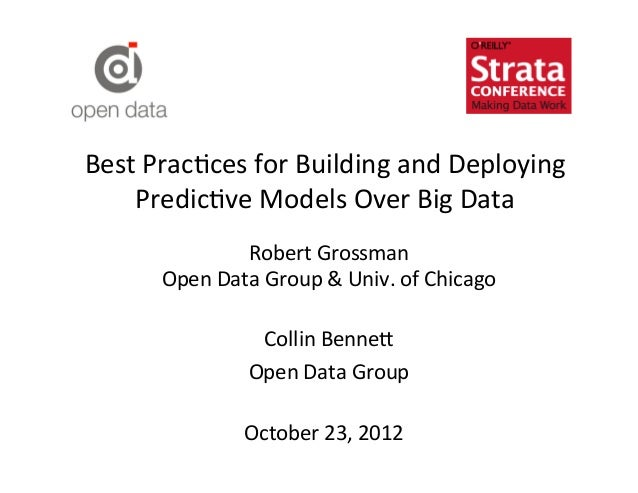 Best	  Prac?ces	  for	  Building	  and	  Deploying	      Predic?ve	  Models	  Over	  Big	  Data	                      Robe...