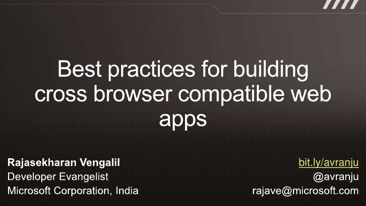 Best practices for building cross browser compatible web apps