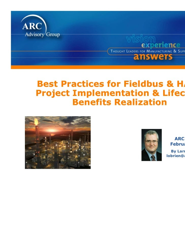Best PB t Practices for Fieldbus & HART          ti   f  Fi ldbProject Implementation & Lifecycle        Benefits Realizat...