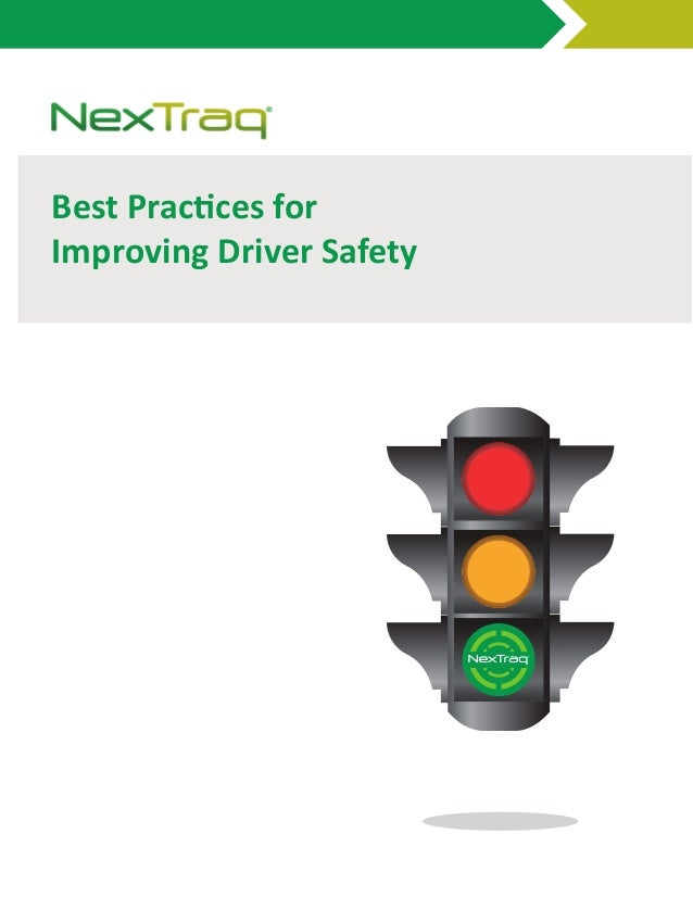 Best Practices forImproving Driver Safety
