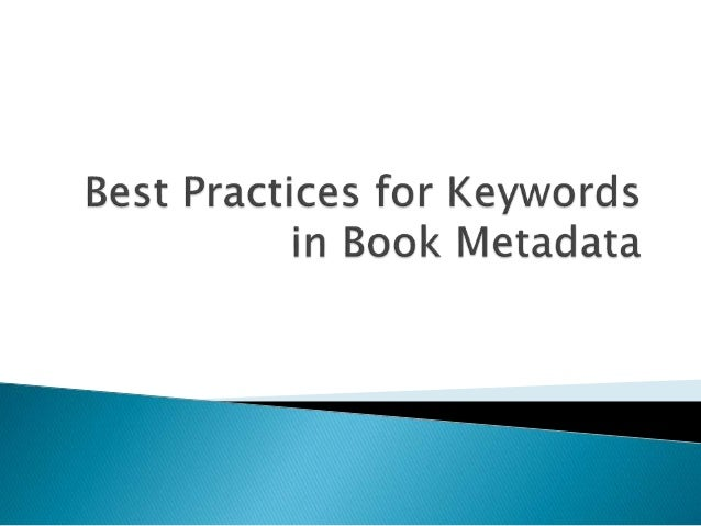 Best Practices for Keywords in Metadata, with Jenny Bullough, Manager of Digital Assets at Harlequin Press, and Julie Morris, Project Manager of Standards & Best Practices at BISG