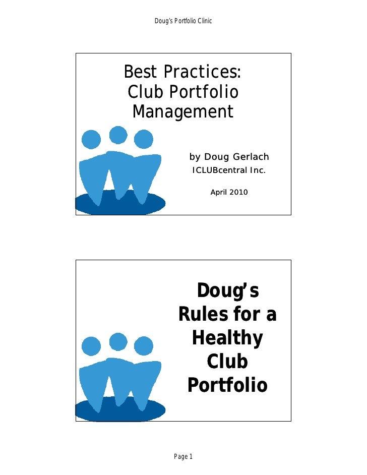 Doug's Portfolio Clinic     Best Practices: Club Portfolio  Management                  by Doug Gerlach                   ...