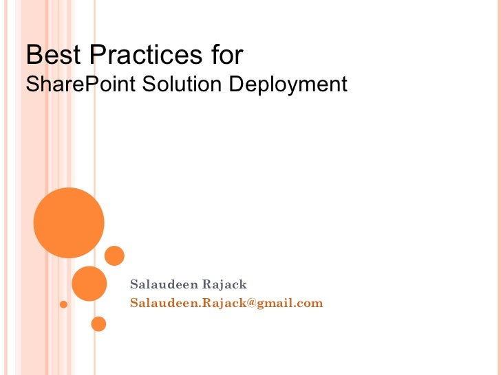 Salaudeen Rajack [email_address] Best Practices for  SharePoint Solution Deployment
