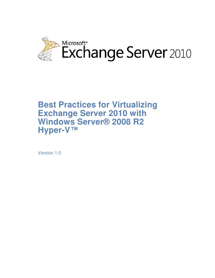 Best practices for_virtualizing_exchange_server_2010_with_windows_server