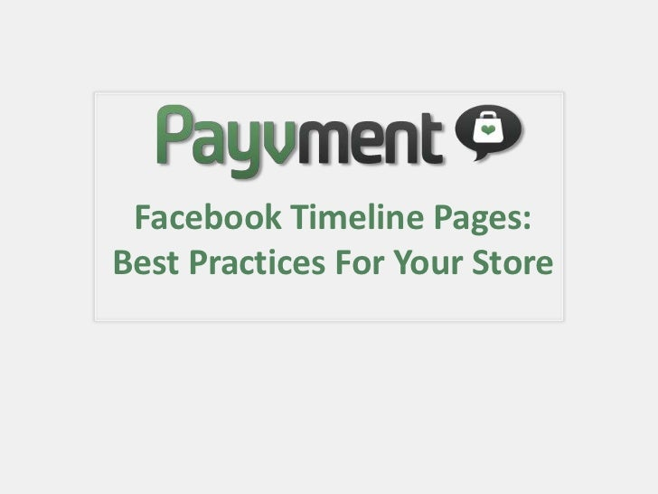 Best practices for Your Payvment Store - Facebook Timeline Pages