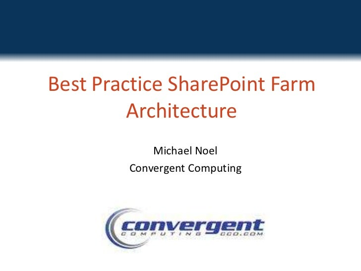 Best Practice SharePoint Architecture
