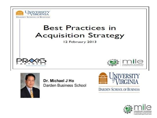 Dr. Michael J HoDarden Business School