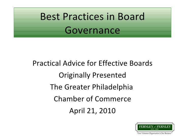 Best Practices in Board Governance Practical Advice for Effective Boards Originally Presented The Greater Philadelphia  Ch...