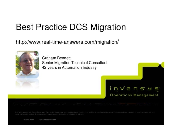 Best Practice DCS Migrationhttp://www.real-time-answers.com/migration/                                      Graham Bennett...